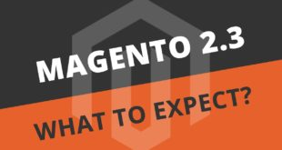 Release Magento version 2.3 – The bright future is coming